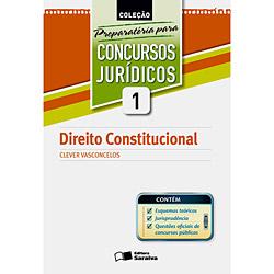 Preparatória para Concursos Jurídicos - Direito Constitucional - Volume 1