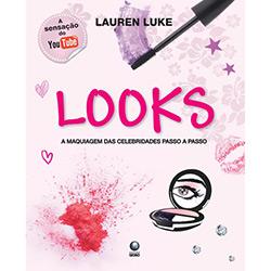 Looks: a Maquiagem das Celebridades Passo a Passo