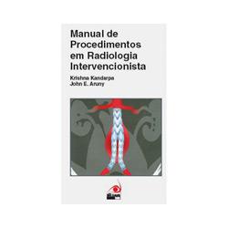Manual de Procedimentos em Radiologia Intervencionista