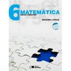 Matemática: Ideias e Desafios - 6 Ano