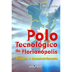 Polo Tecnológico de Florianópolis: Origem e Desenvolvimento