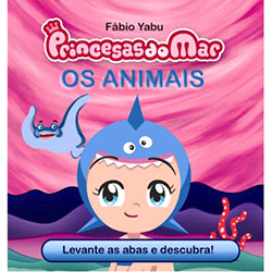 Prncesas do Mar: os Animais - Coleção Esconde-esconce Princesas do Mar