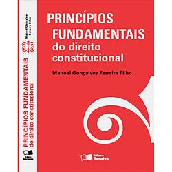 Princípios Fundamentais do Direito Constitucional - Manoel Gonçalves Ferreira Filho