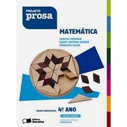 Proj Prosa Matem - 4º Ano - 3ª Série (2008 - Edição 1)