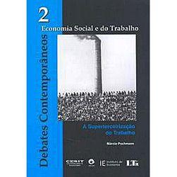 Debates Contemporaneos - Economia Social e do Trabalho - Vol. 2