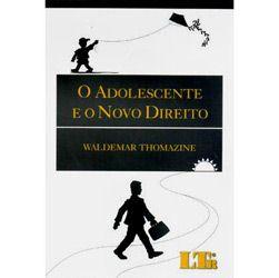 Adolescente e o Novo Direito, O