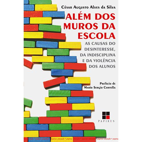 Além dos Muros da Escola - Coleção Papirus Educação