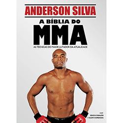 Bíblia do Mma: Técnicas de Luta Com Anderson Silva, A