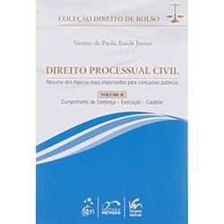 Direito Processual Civil - Vol.2 - Resumo dos Tópicos Mais Importantes para Concursos Públicos