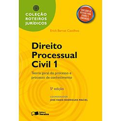 Roteiros Jurídicos - Direito Processual Civil: Teoria Geral do Processo e Processo do Conhecimento - Volume 1