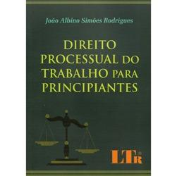 Direito Processual do Trabalho para Principiantes