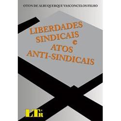 Liberdades Sindicais e Atos Anti-sindicais