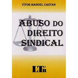 Abuso do Direito Sindical
