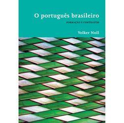 Portugues Brasileiro, o - Formacao e Contrastes