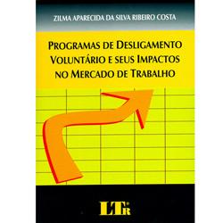 Programas de Desligamento Voluntario e Seus Impactos no Mercado de Trabalho