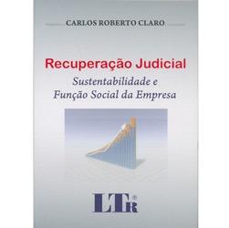 Recuperacao Judicial - Sustentabilidade e Funcao Social da Empresa
