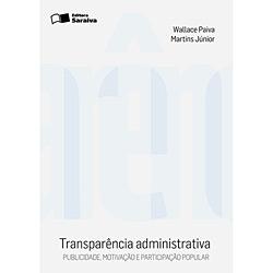 Transparencia Administrativa Publicidade Motivacao e Participacao Popular