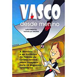 Vasco Desde Menino - Luís Pimentel