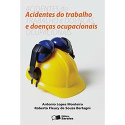 Acidentes do Trabalho e Doenças Ocupacionais