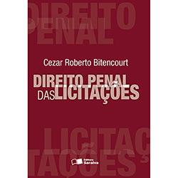 Direito Penal das Licitações - Cezar Roberto Bitencourt