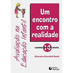 Avaliacao na Educacao Infantil - um Encontro Com a Realidade