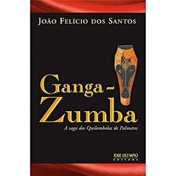 Ganga-zumba: a Saga dos Quilombolas de Palmares