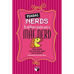 Piadas Nerds: as Melhores Piadas para a Mãe Nerd - Ivan Baroni, Luis Fernando Giolo e Paulo Pourrat