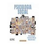 Psicologia Social - Elliot Aronson, Timothy D. Wilson e Robin M. Akert