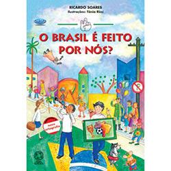 Brasil e Feito por Nos, O? - Col. Conte Outra Vez - de Acordo Com a Nova Or