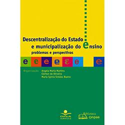 Descentralizacao do Estado e Municipalizacao do Ensino