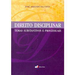 Direito Disciplinar - Temas Substantivos e Processuais