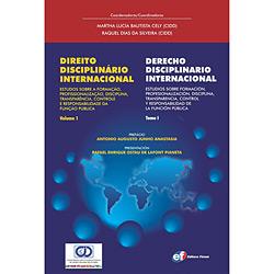 Direito Disciplinário Internacional: Estudos Sobre a Formaçao, Profissionalizaçao, Disciplina, Transparencia, Controle e Responsabilida