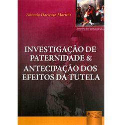 Investigacao de Paternidade e Antecipacao dos Efeitos da Tutela