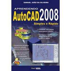 Aprendendo Autocad 2008: Simples e Rapido
