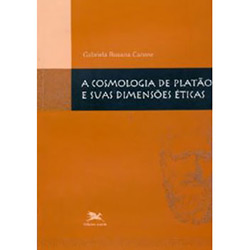 Cosmologia de Platao e Suas Dimensoes Eticas, A