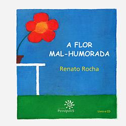 Flor Mal-humorada, a - Acompanha Cd-audio