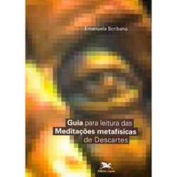 Guia para a Leitura das Meditacoes Metafisicas de Descartes