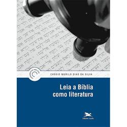 Leia a Biblia Como Literatura