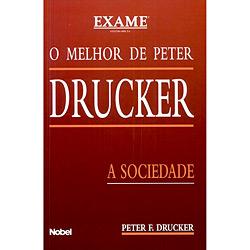 Melhor de Peter Drucker - a Sociedade