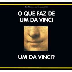 Que Faz de um da Vinci um da Vinci?, O