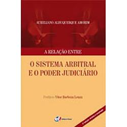 Relação Entre o Sistema Arbitral e o Poder Judiciário, A