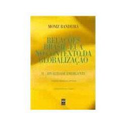 Relacoes Brasil Eua no Contexto da Globalizacao - Volume 1