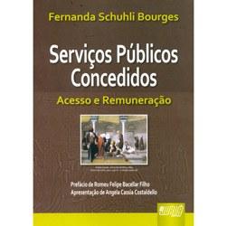 Servicos Publicos Concedidos - Acesso e Remuneracao