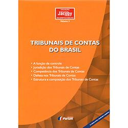 Tribunais de Contas do Brasil: a Função de Controle, Jurisdição dos Tribunais de Contas, Competência - Vol.3