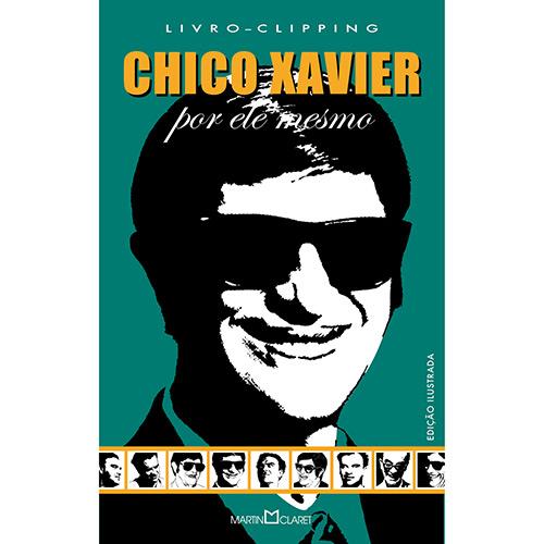 Chico Xavier: por Ele Mesmo (2007 - Edição 1)