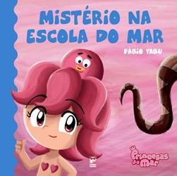 Misterio na Escola do Amor - Col. Princesas do Mar