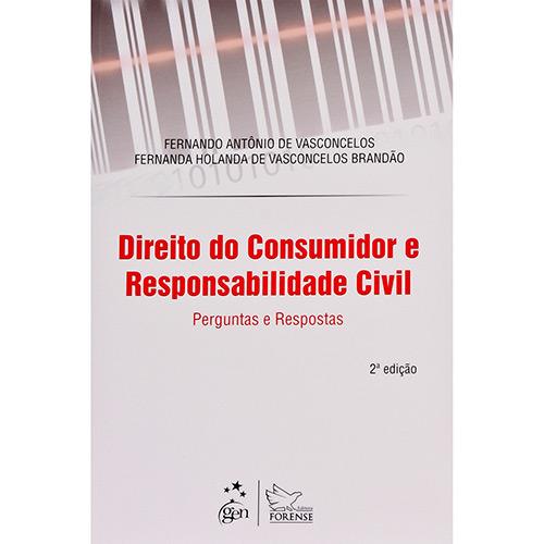 Direito do Consumidor e Responsabilidade Civil Perguntas e Respostas