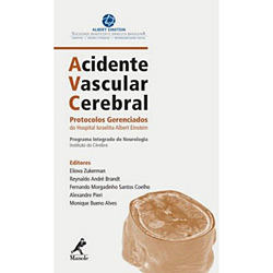 Avc Acidente Vascular Cerebral - Protocolos Gerenciados do Hospital Israeli