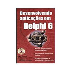 Desenvolvendo Aplicações em Delphi 6 - Paul Kimmel