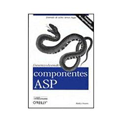 Desenvolvendo Componentes Asp - o Reilly